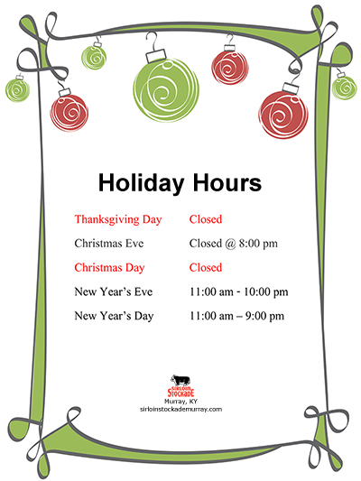 2016 Holiday Hours - Sirloin Stockade Murray